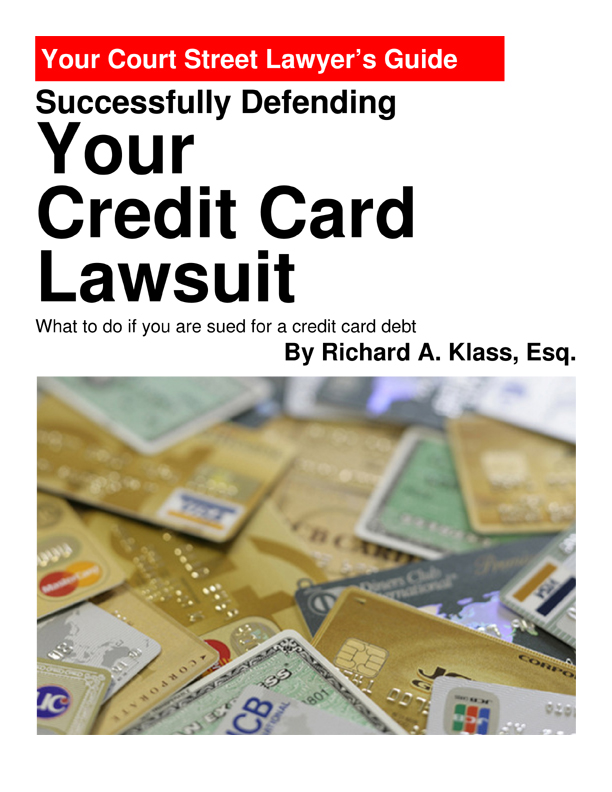 Cover of web-book: Successfully Defending Your Credit Card Lawsuit: What to do if you are sued for a credit card debt. By Richard A. Klass, Esq.