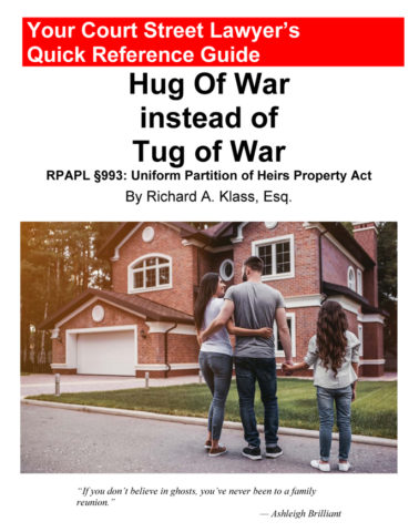 Cover of book by Richard Klass called Hug Of War instead of Tug of War: RPAPL Section 993: Uniform Partition of Heirs Property Act. Features photo of a young mother, father and daughter in front of a beautiful house.