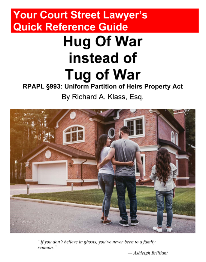 Cover of book by Richard Klass called _Hug Of War instead of Tug of War: RPAPL Section 993: Uniform Partition of Heirs Property Act_. Features photo of a young mother, father and daughter in front of a beautiful house.