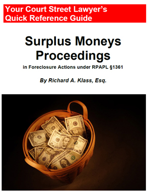 """Cover of book called """"Surplus Moneys Proceedings in Foreclosure Actions under RPAPL Section 1361"""" using a photo of a basket of money as an illustration. The book is by Richard Klass."""